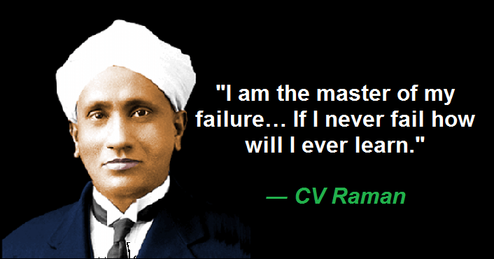 I am the master of my failure… If I never fail how will I ever learn.