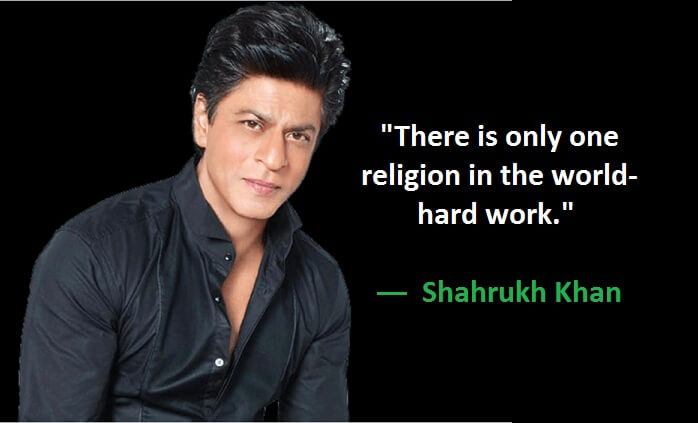 36 Famous Quotes From Shahrukh Khan Netizenshouse